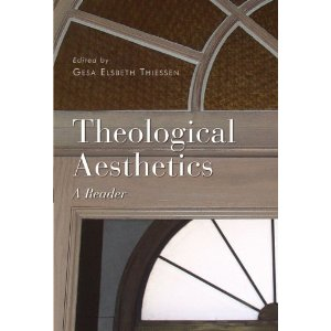 Theological Aesthetics - A Reader