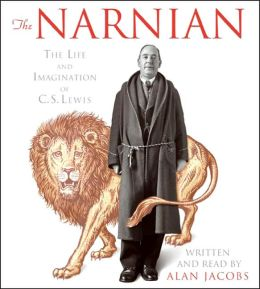 The Narnian: The Life and Imagination of C.S. Lewis